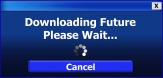 Downloading future, please wait